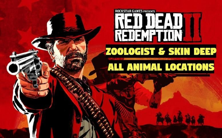 Red Dead Redemption 2 All Animal Locations Guide Zoologist